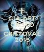 CIA ART CRISTO NO CRISTOVAL 2015 - Personalised Poster A1 size