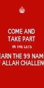 COME AND  TAKE PART  IN THE LETS LEARN THE 99 NAMES  OF ALLAH CHALLENGE  - Personalised Poster A1 size