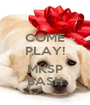 COME PLAY!  MKSP BASH - Personalised Poster A1 size