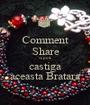 Comment Share si poti castiga aceasta Bratara - Personalised Poster A1 size