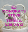 CONGRATS STEVE AND TERESA 6/15/2013 - Personalised Poster A1 size