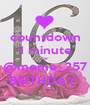 countdown 1 minute for @meme_257 BIRTHDAY  - Personalised Poster A1 size