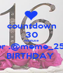 countdown 30 mintuse for .@meme_257 BIRTHDAY  - Personalised Poster A1 size