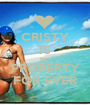 CRISTY IS MY PROPERTY FOR EVER - Personalised Poster A1 size
