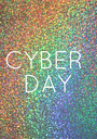 CYBER  DAY - Personalised Poster A1 size