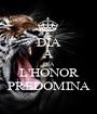 DÍA A DÍA L'HONOR PREDOMINA - Personalised Poster A1 size