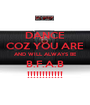 DANCE COZ YOU ARE AND WILL ALWAYS BE B.F.A.B !!!!!!!!!!!! - Personalised Poster A1 size
