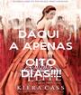 DAQUI  A APENAS  OITO DIAS!!!! - Personalised Poster A1 size