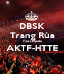 DBSK Trang Rùa Cassiopeia AKTF-HTTE  - Personalised Poster A1 size