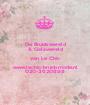 De Bruidswereld & Galawereld van Le Chic www.lechic-bruidsmode.nl 020-3620898 - Personalised Poster A1 size