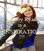 Debby Ryan is a real INSPIRATION !!! - Personalised Poster A1 size