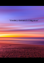 """""""Destiny demands Diligence""""    - Personalised Poster A1 size"""
