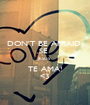 DON'T BE AFRAID  SE  JESUS  TE AMA! <3 - Personalised Poster A1 size