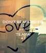 DON'T BE AFRAID TO SE  JESUS  TE AMA! <3 - Personalised Poster A1 size