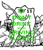 DON'T DRINK WHILE DRIVING PLANES - Personalised Poster A1 size