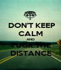 DON'T KEEP CALM AND FUCK THE DISTANCE - Personalised Poster A1 size
