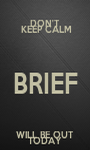 DON'T  KEEP CALM BRIEF WILL BE OUT TODAY - Personalised Poster A1 size