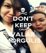 DON'T KEEP CALM VALAR MORGULIS - Personalised Poster A1 size