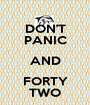 DON'T PANIC AND FORTY TWO - Personalised Poster A1 size