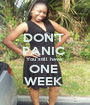 DON'T  PANIC  You still have  ONE  WEEK  - Personalised Poster A1 size