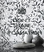 DON'T SHARE PERSONAL INFORMATION  - Personalised Poster A1 size
