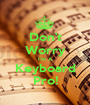Don't Worry I'm A Keyboard Pro! - Personalised Poster A1 size