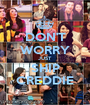 DON'T WORRY JUST SHIP CREDDIE - Personalised Poster A1 size