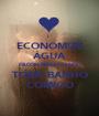 ECONOMIZE ÁGUA FB.COM/BISCATEANDO TOME BANHO COMIGO - Personalised Poster A1 size