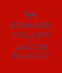 EDWARD CULLEN OR JACOB BLACK? - Personalised Poster A1 size