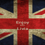 Enjoy with Lívia  - Personalised Poster A1 size