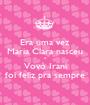 Era uma vez Maria Clara nasceu e Vovó Irani foi feliz pra sempre - Personalised Poster A1 size