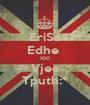EriSa Edhe  100 Vjec Tputh:* - Personalised Poster A1 size