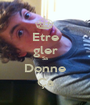 Etre gler Sa Donne Ça - Personalised Poster A1 size