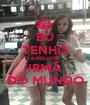 EU TENHO A MELHOR IRMÃ DO MUNDO - Personalised Poster A1 size