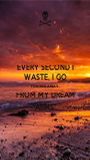 """EVERY SECOND I WASTE, I GO FURTHER AWAY FROM MY DREAM """"AIIMS"""" - Personalised Poster A1 size"""