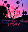 EVERY  SUMMER  HAS A STORY  - Personalised Poster A1 size