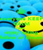 everyone KEEP CALM AND enjoy acting follow ur dream - Personalised Poster A1 size