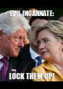EVIL INCARNATE: LOCK THEM UP! - Personalised Poster A1 size