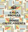 EXIJA PROVAS E PENSE CRITICAMENTE - Personalised Poster A1 size