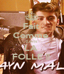 Fait  Comme  ZAYN  LA  FOLLE !!  - Personalised Poster A1 size