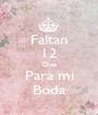 Faltan 12 Dias Para mi Boda - Personalised Poster A1 size