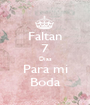 Faltan 7 Dias Para mi Boda - Personalised Poster A1 size