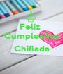Feliz  Cumpleaños  Chiflada  - Personalised Poster A1 size