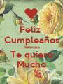 Feliz  Cumpleaños Hermosa Te quiero Mucho - Personalised Poster A1 size