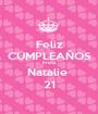 Feliz CUMPLEAÑOS Prima  Natalie  21 - Personalised Poster A1 size