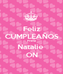Feliz CUMPLEAÑOS Prima  Natalie  ON - Personalised Poster A1 size