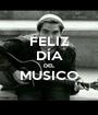 FELIZ DÍA DEL MUSICO  - Personalised Poster A1 size