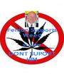 Fenton Supports Weed so we DONT SUPORT HIM - Personalised Poster A1 size