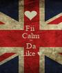 Fii  Calm Si Da Like ♥ - Personalised Poster A1 size
