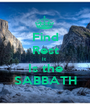 Find Rest It  Is the SABBATH - Personalised Poster A1 size